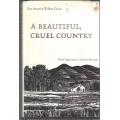 A Beautiful, Cruel Country by Eva Antonia Wilbur-Cruce (book) (Pima County, OH)