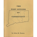 Post Offices of Connecticut by Alan H. Patera (new)