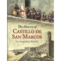 The History of Castillo San Marcos, St. Augustine, Florida (used)(Saint Johns County, FL)