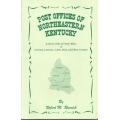 Post Offices of Northeastern Kentucky by Robert M. Rennick (new)