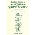 Post Offices of Northern Kentucky by Robert M. Rennick (new)