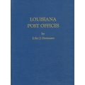 Louisiana Post Offices by John J. Germann (new)