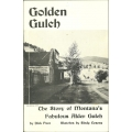 Golden Gulch by Dick Pace (book)(Madison County, MT)