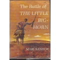 The Battle of the Little Bighorn by Mari Sandoz (book) (Montana Territory)