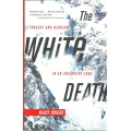 The White Death by Mckay Jenkins (book)(Glacier County, MT)