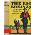 The Big Bonanza, The Story of the Comstock Lode by C.B. Glasscock (book)(Storey County, NV)
