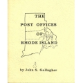 Post Offices of Rhode Island by John S. Gallagher (new)
