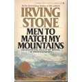 Men to Match My Mountains by Irving Stone. (book)(Far West, US)