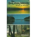 The San Juan Islands: Afoot & Afloat by Marge Mueller (used)