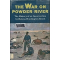 War on Powder River by Helena Huntington Smith (book)(Johnson County, WY)